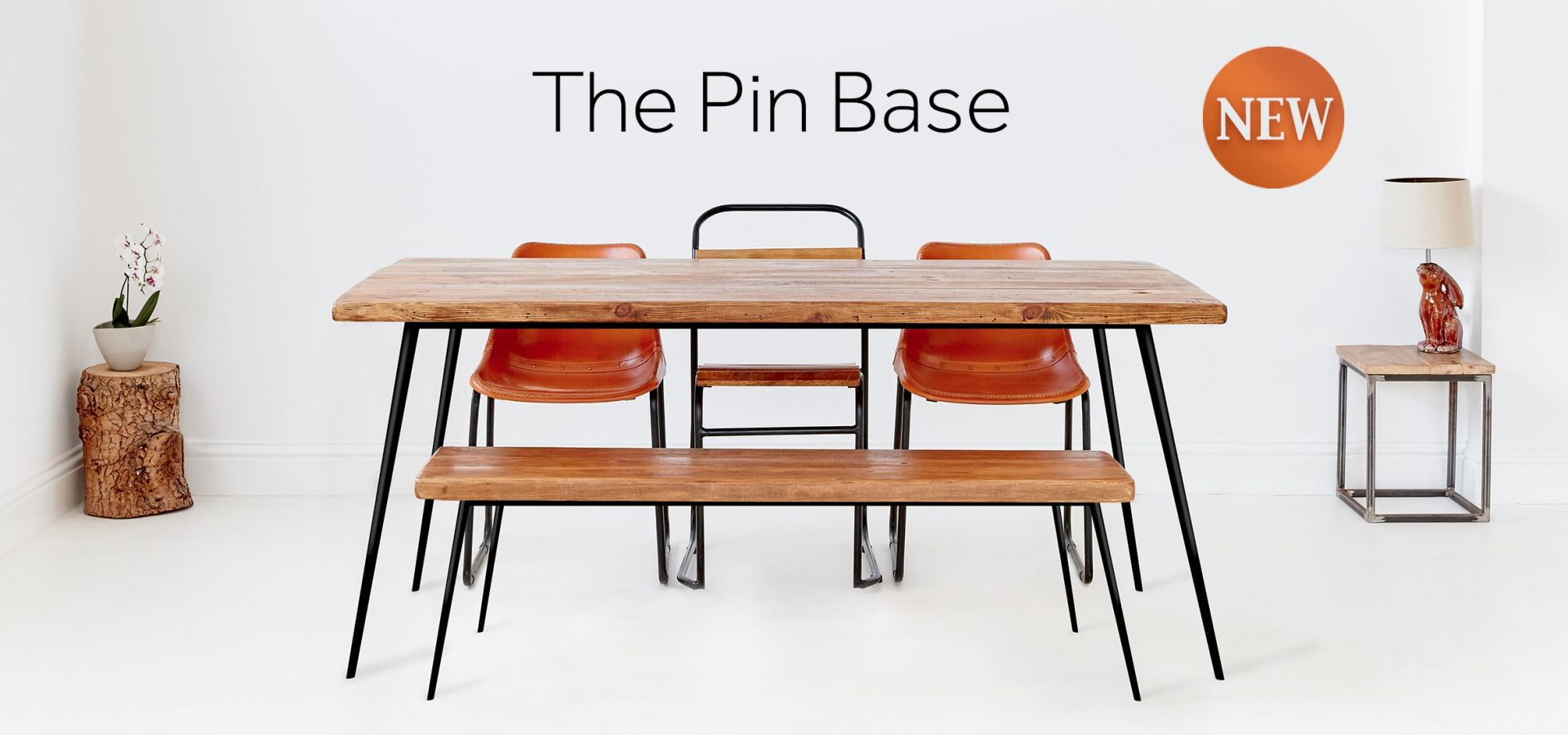 Pin Base Furniture Range