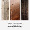 Heyl Interiors Wood Finishes